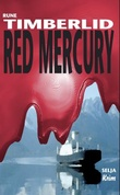 """Red Mercury"" av Rune Timberlid"