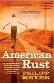 """American rust"" av Philipp Meyer"