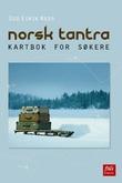 """""""Norsk tantra - kartbok for søkere"""" av Odd Eirik Ness"""