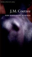 """""""Før barbarene kommer"""" av J.M. Coetzee"""