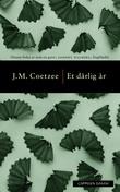 """""""Et dårlig år"""" av J.M. Coetzee"""
