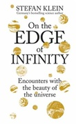 """On the edge of infinity - encounters with the beauty of the universe"" av Stefan Klein"