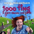 """""""1000 ting å gjøre sammen med barna"""" av Vera Micaelsen"""
