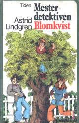"""""""Mesterdetektiven Blomkvist"""" av Astrid Lindgren"""