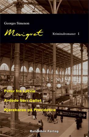"""""""Maigret - kriminalromaner 1"""" av Georges Simenon"""