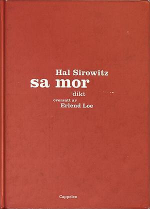 """Sa mor"" av Hal Sirowitz"