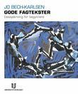 """""""Gode fagtekster - essayskriving for begynnere"""" av Jo Bech-Karlsen"""