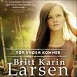 """""""Før snøen kommer"""" av Britt Karin Larsen"""