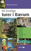 """""""40 trivelige turer i Bærum"""" av Bjørn Kåre Salvesen"""