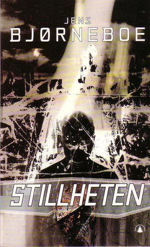"""""""Stillheten - en anti-roman og absolutt siste protokoll"""" av Jens Bjørneboe"""