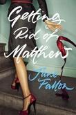 """Getting rid of Matthew"" av Jane Fallon"