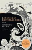 """""""Lengselens breddegrader"""" av Shubhangi Swarup"""