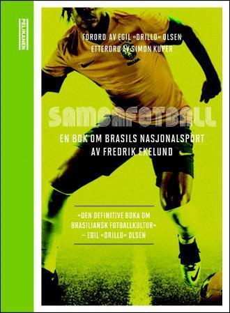 """""""Sambafotball - en bok om Brasils nasjonalsport"""" av Fredrik Ekelund"""