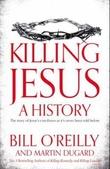 """""""Killing Jesus a history"""" av Martin Dugard"""
