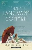 """En lang, varm sommer"" av Beatriz Williams"