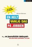"""""""En helt vanlig dag på jobben - Se og Hør fra innsiden"""" av Håvard Melnæs"""
