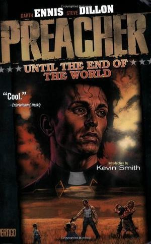 """Preacher Vol. 2 - Until the End of the World"" av Garth Ennis"