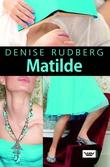 """""""Matilde"""" av Denise Rudberg"""