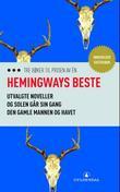 """""""Hemingways beste"""" av Ernest Hemingway"""
