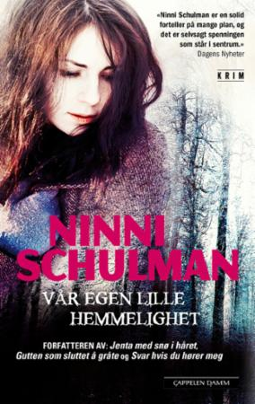 """""""Vår egen lille hemmelighet"""" av Ninni Schulman"""