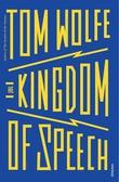 """The kingdom of speech"" av Tom Wolfe"