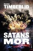 """""""Satans mor kriminalroman"""" av Rune Timberlid"""