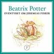 """""""Eventyret om Jeremias Fisker"""" av Beatrix Potter"""