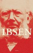 """""""Vildanden - skuespil i fem akter"""" av Henrik Ibsen"""