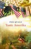 """""""Tante Amerika om det ubotelige"""" av Per Qvale"""