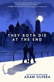 """They Both Die at the End"" av Adam Silvera"