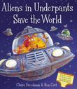 """""""Aliens in Underpants Save the World"""" av Claire Freedman"""