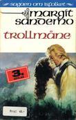 """""""Trollmåne"""" av Margit Sandemo"""