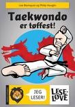 """""""Taekwondo er tøffest!"""" av Lise Blomquist"""