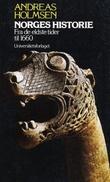 """""""Norges historie - fra de eldste tider til 1660"""" av Andreas Holmsen"""