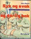 """""""Syk og svak og dårlig bak - Norges beste doktorvitser"""" av Jørn Roeim"""