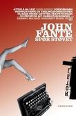 """""""Spør støvet"""" av John Fante"""