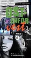 """""""Alliansen"""" av Kristine S. Henningsen"""