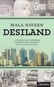 """""""Desiland roman"""" av Mala Naveen"""