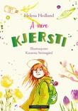 """""""Å være Kjersti"""" av Helena Hedlund"""