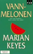 """""""Vannmelonen"""" av Marian Keyes"""