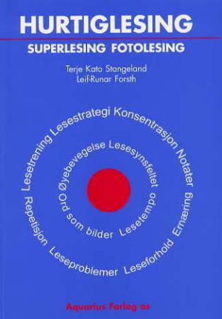 """""""Hurtiglesing, superlesing, fotolesing"""" av Terje Kato Stangeland"""