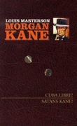 """""""Cuba libre! ; Satans Kane!"""" av Louis Masterson"""