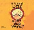 """Kurt quo vadis?"" av Erlend Loe"