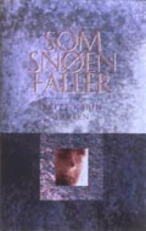 """""""Som snøen faller - roman"""" av Britt Karin Larsen"""