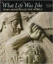 """What Life Was Like When Rome Ruled the World - The Roman Empire 100 BC - AD 200"" av The Editors of Time-Life Books"