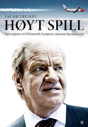 """""""Høyt spill - Norwegians vei til himmels"""" av Jacob Trumpy"""