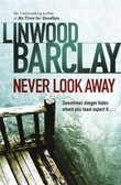 """Never look away"" av Linwood Barclay"