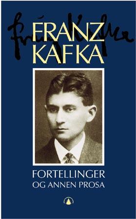 """""""Fortellinger og annen prosa - utgivelser i levetiden"""" av Franz Kafka"""