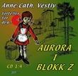 """""""Aurora i blokk Z - del 1:4"""" av Anne-Cath. Vestly"""