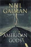 """""""American Gods A Novel"""" av Neil Gaiman"""